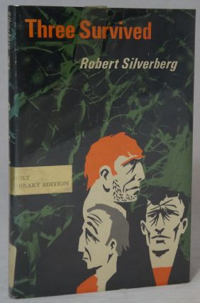 Three Survived. Robert Silverberg