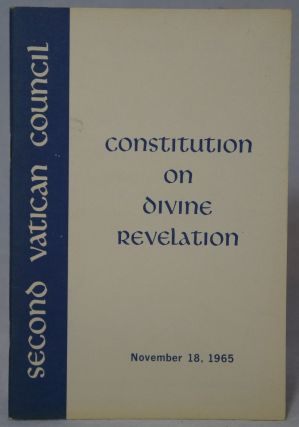 Dogmatic Constitution on Divine Revelation. Second Vatican Council, Rev. Roland E. Murphy
