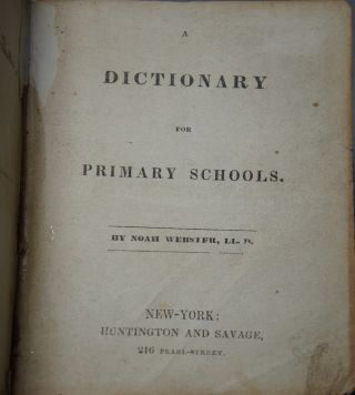 A Dictionary for Primary Schools. Noah Webster