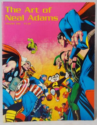 The Art of Neal Adams, Volume One. Neal Adams.
