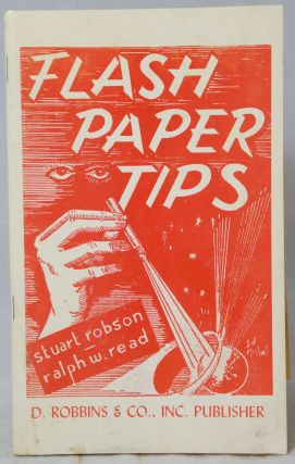 Flash Paper Tips (Incorporating the two previous editions known as 'Tips on Flash Paper' and...