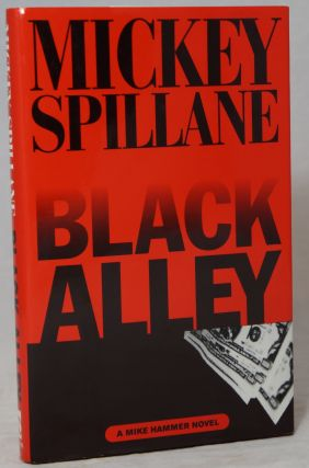 Black Alley: A Mike Hammer Novel. Mickey Spillane