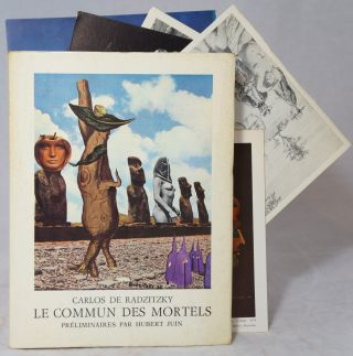Le Commun des Mortels: Poemes de 1932 a 1972 et Collages. Carlos de Radzitzky, Hubert Juin,...
