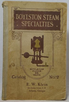 Boylston Steam Specialty Company, Manufacturers of Automatic Devices for Economy in Fuel and...