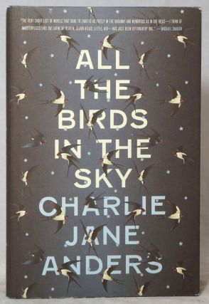 All the Birds in the Sky. Charlie Jane Anders