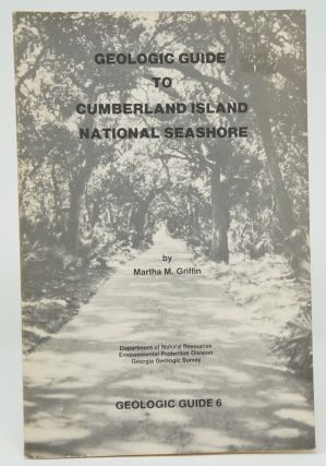 Geologic Guide to Cumberland Island National Seashore. Martha M. Griffin