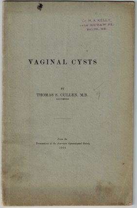 Vaginal Cysts. Thomas S. Cullen