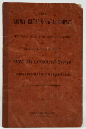 The Railway Lighting & Heating Company. Instructions for Manipulating and General Description of...