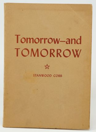 Tomorrow and Tomorrow. Stanwood Cobb
