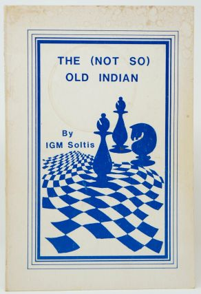 The (Not So) Old Indian. IGM Andy Soltis.