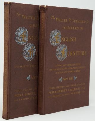 Magnificent Queen Anne & Georgian Cabinetwork from the Collection of Walter P. Chrysler, Jr., Parts One and Two [Complete, Two Volume Set]