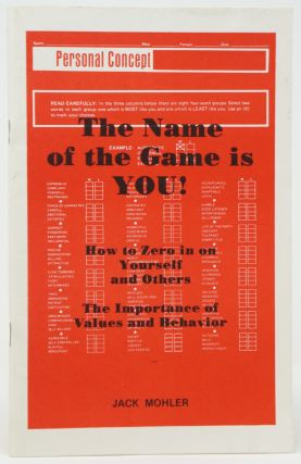 The Name of the Game Is You! Jack Mohler