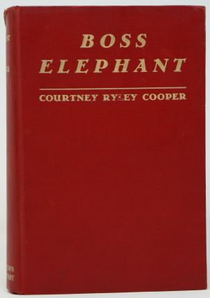 Boss Elephant. Courtney Ryley Cooper