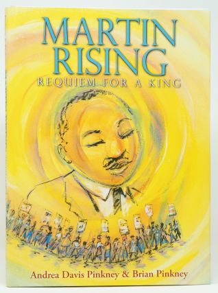 Martin Rising: Requiem for a King. Andrea Davis and Brian Pinkney.