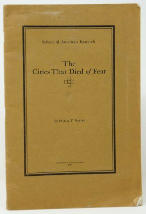 The Cities that Died of Fear. Paul A. F. Walter.