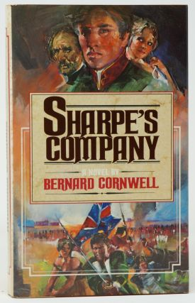 Sharpe's Company: Richard Sharpe and the Siege of Badajoz, January to April 1812. Bernard Cornwell