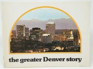 The Greater Denver Story