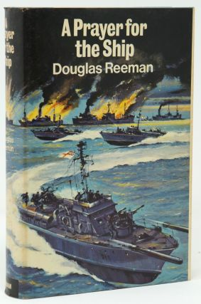 A Prayer for the Ship. Douglas Reeman