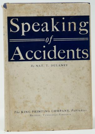 Speaking of Accidents. Nat. T. Dulaney