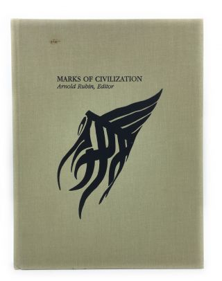 Marks of Civilization: Artistic Transformations of the Body. Arnold Rubin, Robert S. Bianchi,...