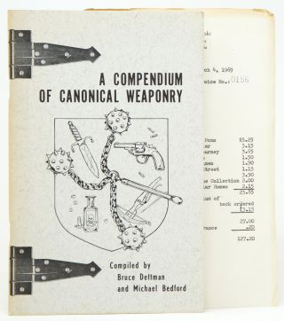 A Compendium of Canonical Weaponry: Being a Catalogue and Description of the Implements of Foul...