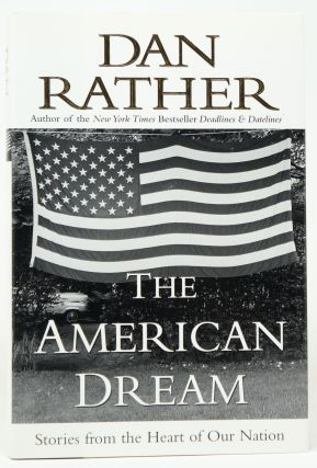 The American Dream. Dan Rather
