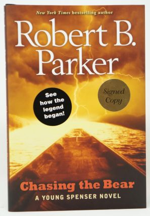 Chasing the Bear: A Young Spenser Novel. Robert B. Parker