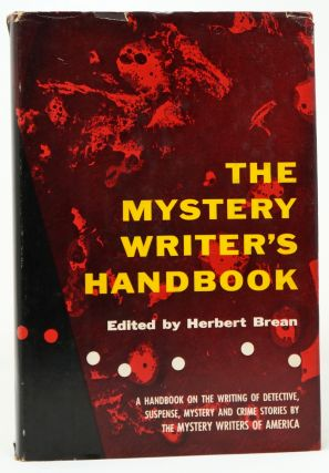 The Mystery Writer's Handbook. Herbert Brean.