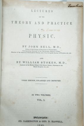 Lectures on the Theory and Practice of Physic, Volume I