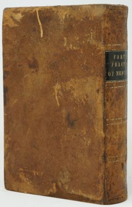 A Dissertation on the Practice of Medicine. Containing an Account of the Causes, Symptoms, and Treatment, of Diseases and Adapted to the Use of Physicians and Families