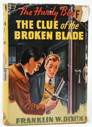 The Hardy Boys: The Clue of the Broken Blade. Franklin W. Dixon