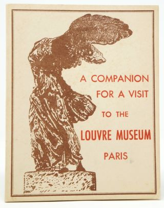A Companion for a Visit to the Louvre Museum, Paris [A Companion to the Louvre of To Day]