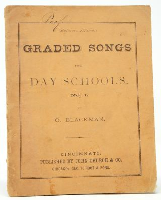Graded Songs for Day Schools, No. 1. O. Blackman