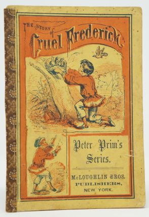 The Story of Cruel Frederick (Peter Prim's Series