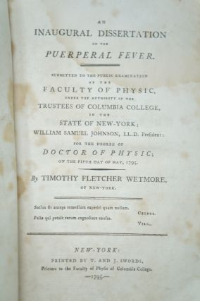 An Inaugural Dissertation on the Puerperal Fever. Submitted to the Public Examination of the...