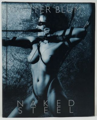 Naked Steel. Gunter Blum.