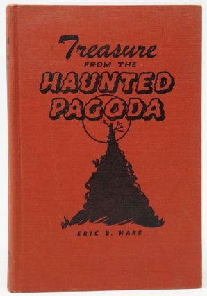 Treasure from the Haunted Pagoda. Eric B. Hare, Vernon Nye, Illust