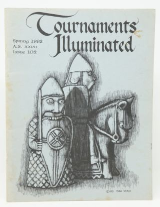 11 Issues of Tournaments Illuminated: Winter 1980, No. 57; Spring 1981, No. 58; Summer 1981, No. 59; Summer 1983, No. 67; Fall 1983, No. 68; Winter 1983, No. 69; Winter 1988, No. 89; Summer 1991, No. 99; Fall 1991, No. 100; Winter 1991, No. 101; Spring 1992, No. 102 [Eleven Issues, Society for Creative Anachronism]