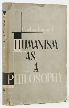 Humanism as a Philosophy. Corliss Lamont.