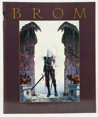 Darkwerks: The Art of Brom. Brom