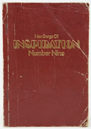 Shape Notes] New Songs of Inspiration Number Nine: Gospel Songs, Sacred Hymns, Scripture Readings...