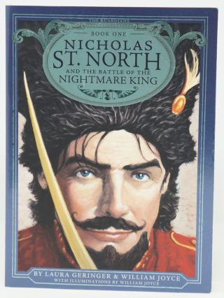 Nicholas St. North and the Battle of the Nightmare King (The Guardians, Book One). William Joyce,...