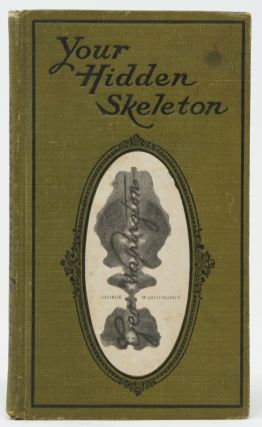 Your Hidden Skeleton: A Novel Autograph Book which Reveals the Secret Skeletons of Your Friends Through Their Handwriting [The Ghosts of My Friends]