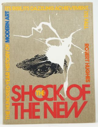 The Shock of the New. Robert Hughes