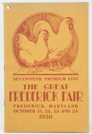 Seventh Premium List, The Great Frederick Fair, October 21, 22, 23, and 24, 1930