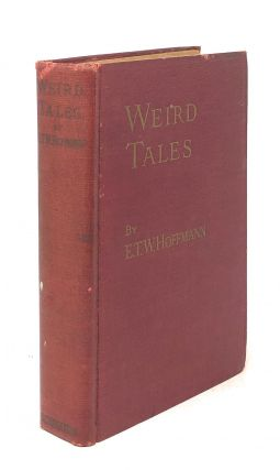 Weird Tales (Two Volumes in One)