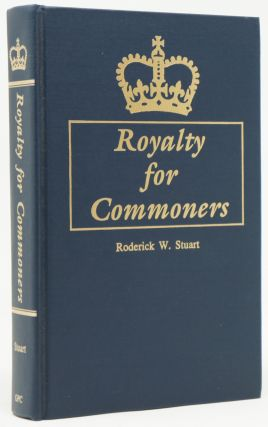 Royalty for Commoners: The Complete Known Lineage of John of Gaunt, Son of Edward III, King of England, and Queen Philippa. Roderick W. Stuart, Douglas Richardson, Foreword.