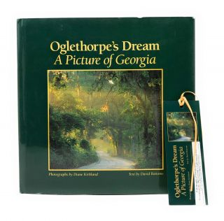 Oglethorpe's Dream: A Picture of Georgia. David Bottoms, Diane Kirkland, Photo