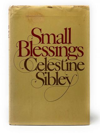 Small Blessings. Celestine Sibley, Mona Mark, Illust