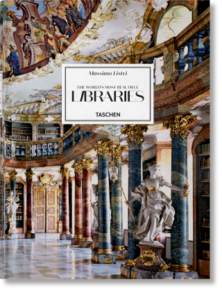 Massimo Listri: The World's Most Beautiful Libraries. Massimo Listri, Georg Ruppelt, Elisabeth Sladek.